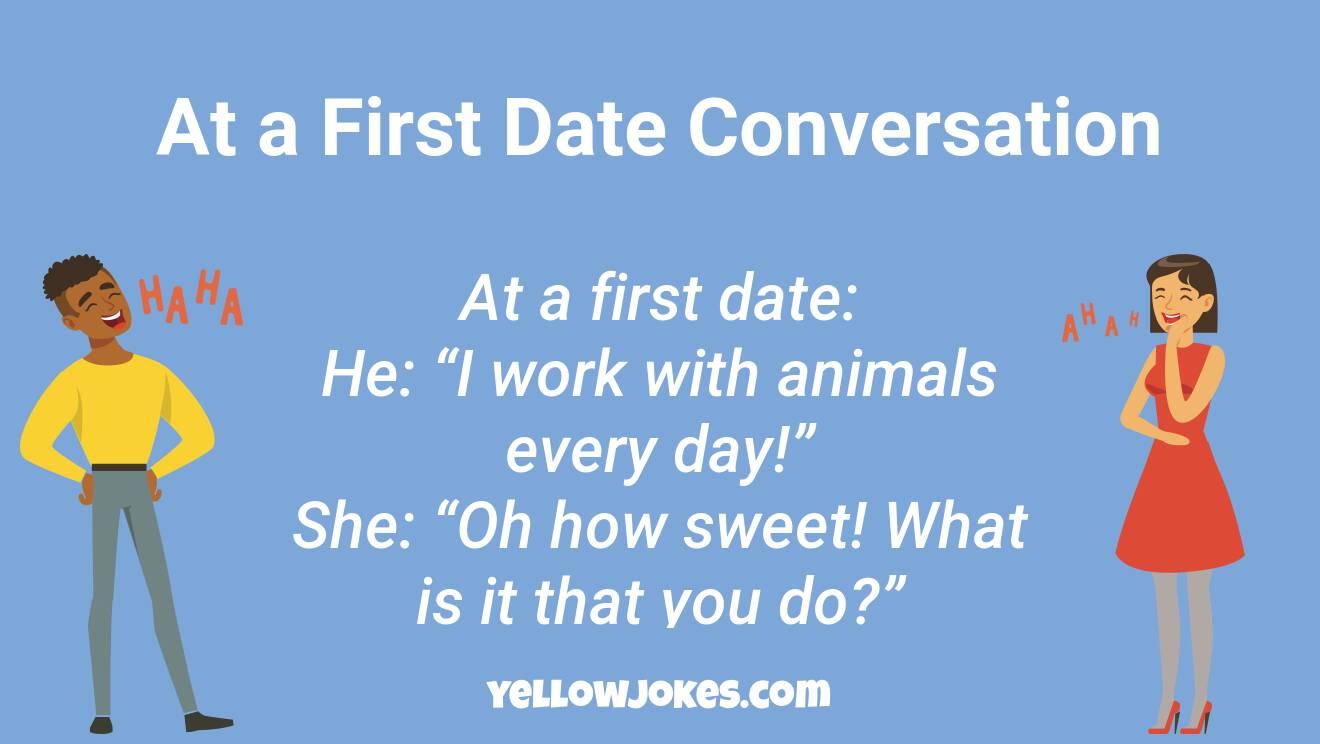 Date to first tell jokes 17 Jokes