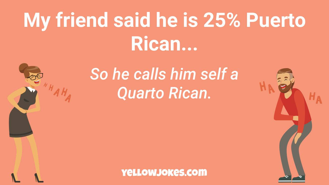 Funny Puerto Rican Jokes