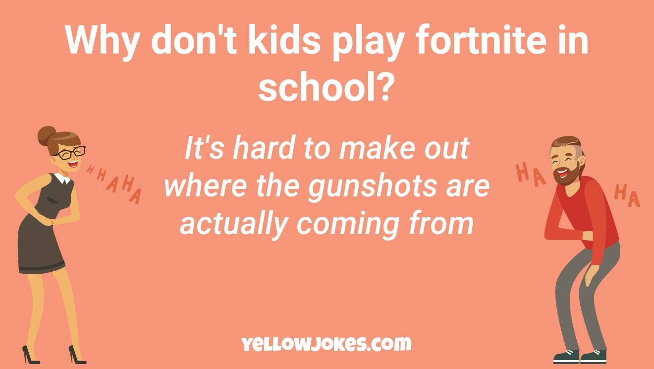 Funny Fortnite Jokes
